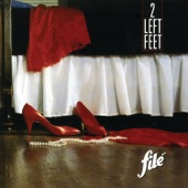 Filé - Two Left Feet