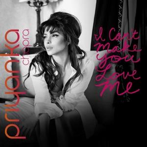 I Can't Make You Love Me - Single