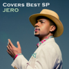 Covers Best SP - JERO