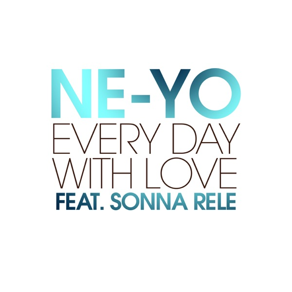 Every Day With Love (feat. Sonna Rele) - Single