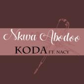 Nkwa Abodoo (feat. Nacy)