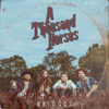 Bridges - EP - A Thousand Horses