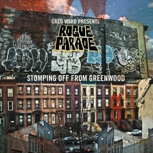 Stomping off from Greenwood (Greg Ward Presents Rogue Parade) [feat. Matt Gold, Dave Miller, Matt Ulery & Quin Kirchner]