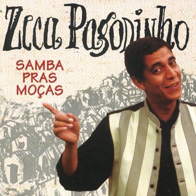 Samba Pras Moças - Zeca Pagodinho