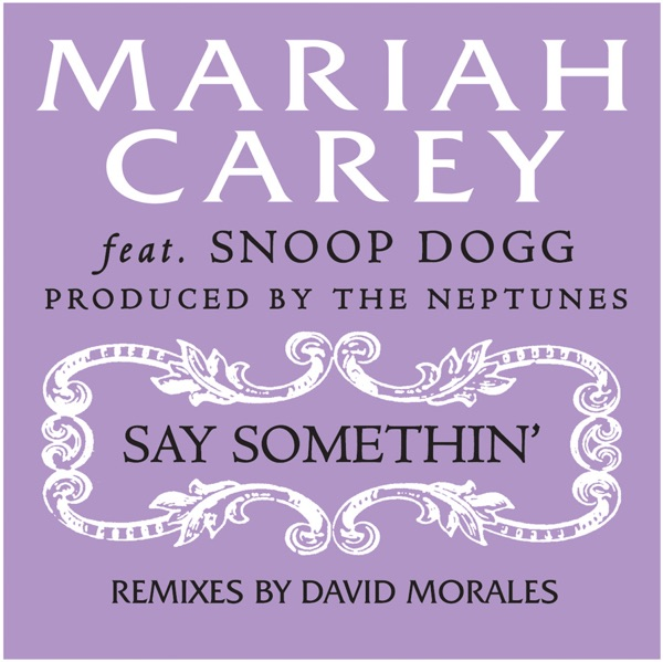 Say Somethin' (David Morales Remix) - Single