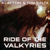 Klayton & Tom Salta - Ride of the Valkyries (Celldweller Remix) artwork