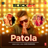 Patola From Blackmail - Guru Randhawa mp3
