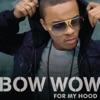 For My Hood feat Sean Kingston Single