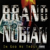 Brand Nubian - Meaning Of The 5% (Explicit LP Version)