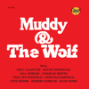 Muddy Waters & Howlin' Wolf - Muddy & the Wolf  artwork