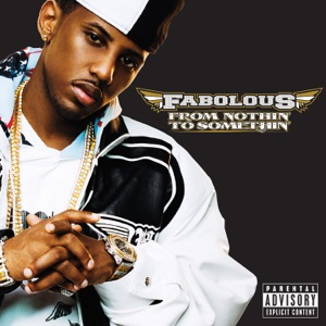 Fabolous - From Nothin' To Somethin' Intro