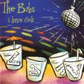 The Bobs - Why Not Try Right Now