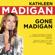 Gone Madigan - Kathleen Madigan