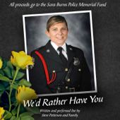We'd Rather Have You - Steve Patterson and Family