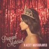 Pageant Material, Kacey Musgraves