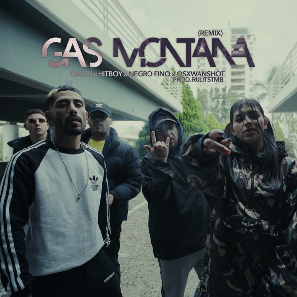 Gas Montaña (feat. Osxwanshot & HitBoy) [Remix] - Single