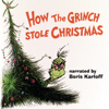 Boris Karloff & Thurl Ravenscroft - Dr. Seuss' How the Grinch Stole Christmas! (1966 TV Soundtrack)  artwork