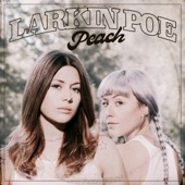 Larkin Poe - Preachin' Blues