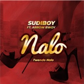 Sudi Boy - Nalo Twende Nalo