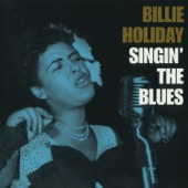 Billie Holiday - Baby, I Don't Cry Over You (feat. Billy Kyle And His Trio)
