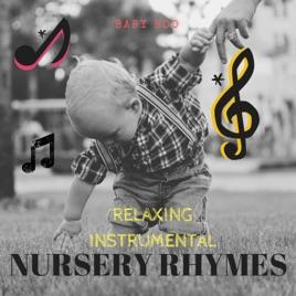 Relaxing Instrumental Nursery Rhymes Ep