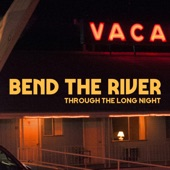 Bend the River - Another Shade of Blue