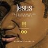 Jesus: The Resurrection & the Life - Nathaniel Bassey