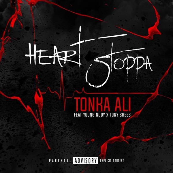 Heart Stopppa (feat. Tony Skees & Young Nudy) - Single