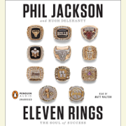 Eleven Rings: The Soul of Success (Unabridged)