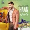 Haan Karda Single