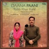 Rabb Khair Kare From Daana Paani Soundtrack with Jaidev Kumar Single