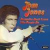 Memories Don't Leave Like People Do, Tom Jones