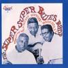 The Super, Super Blues Band ジャケット写真
