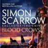 Simon Scarrow - The Blood Crows: Eagles of the Empire, Book 12 (Unabridged) bild