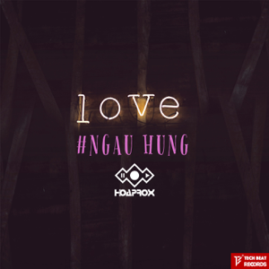 Hoaprox - Ngau Hung