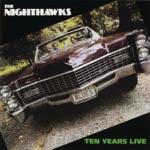 The Nighthawks - Destination