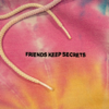 benny blanco - FRIENDS KEEP SECRETS  artwork