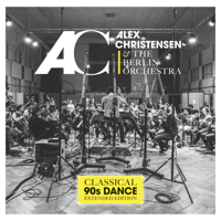 Alex Christensen & The Berlin Orchestra - Classical 90's Dance (Extended Edition) artwork
