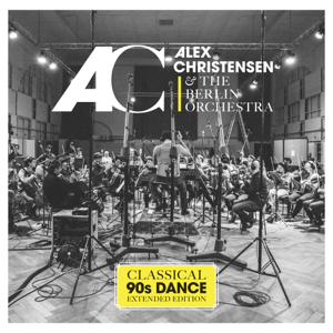 Alex Christensen & The Berlin Orchestra - Classical 90's Dance (Extended Edition)