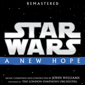 Star Wars: A New Hope Original Motion Picture Soundtrack  John Williams & London Symphony Orchestra - John Williams & London Symphony Orchestra