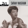 20th Century Masters The Millennium Collection The Best of Sarah Vaughan