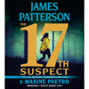 James Patterson & Maxine Paetro - The 17th Suspect (Unabridged)  artwork