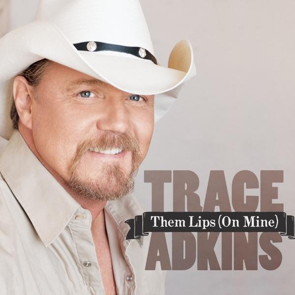 Them Lips (On Mine) - Single