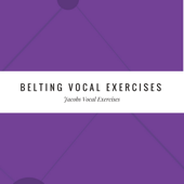 Belting Vocal Exercises - EP