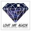 Love Me Again (feat. Pia Toscano) - Single