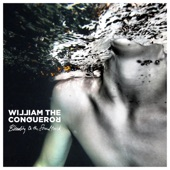 William The Conqueror - Be so Kind
