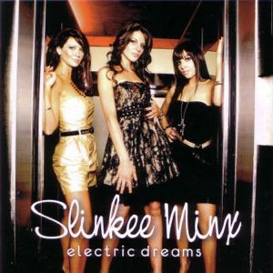 Slinkee Minx - Electric Dreams