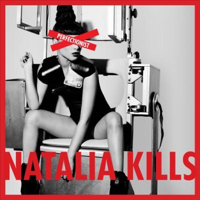 Perfectionist (International Version) - Natalia Kills