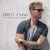 Brett Young - Aint Too Proud To Beg  Single Album