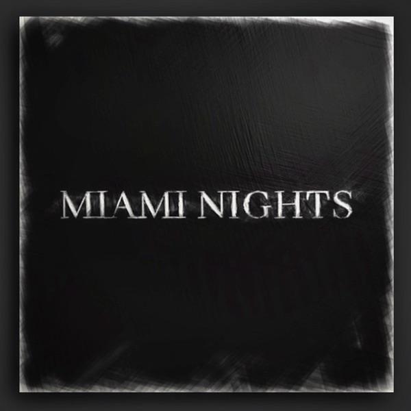 Miami Nights (feat. Tyson Erlick) - Single